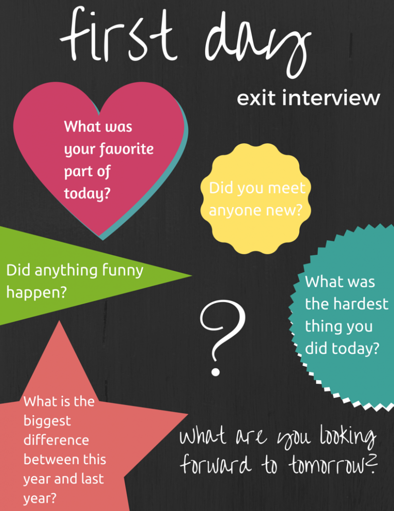 Exit Interview for the first day of school