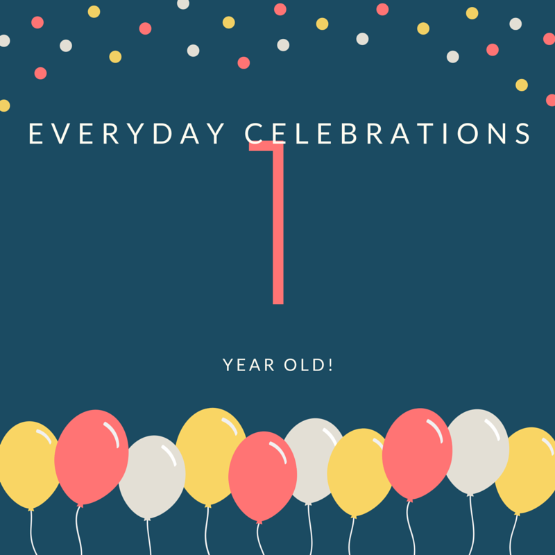 Everyday Celebrations is 1!