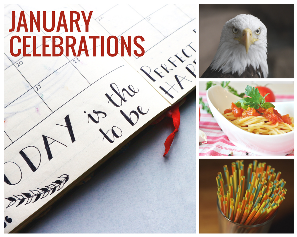 January celebrations include National Save the Eagles Day, New Year's Day, National Spaghetti Day, & National Drinking Straw Day